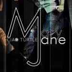 Ciao Turtle - Mary Jane - Single